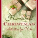 Homeschool Christmas Activities for Kids