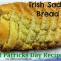 St Patricks Day Recipes – Irish Soda Bread {Monday Meals}