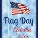 Flag Day Activities for Kids {Weekend Links}