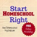 Start Homeschool Right this Year {FREE Workshop}