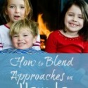 How to Blend All Homeschool Approaches & Raise Christian Leadership Education