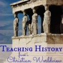 Teaching History from a Christian Worldview {Principle Approach}