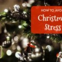 How to Avoid Christmas Stress this Year