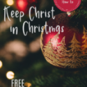 3 Clues: How to Keep Christ in Christmas