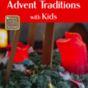Advent Traditions with Kids