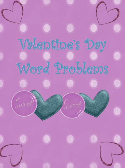Valentine Day Math Word Problems