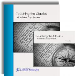IEW Teaching the Classics: Worldview Supplement