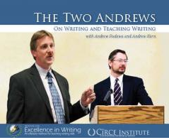 IEW The Two Andrews: On Writing and Teaching Writing