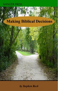 Making Biblical Decisions Ranger Press
