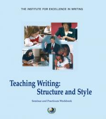IEW Teaching Writing Structure & Style Seminar Workbook