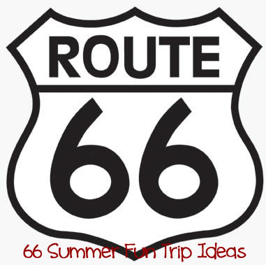 Route66 Summer Fun Trip Ideas & family travel ideas on a budget
