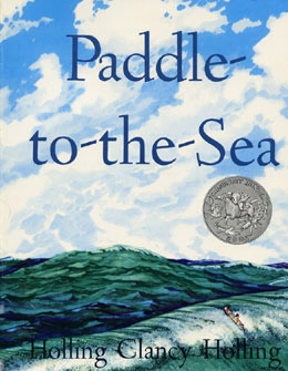 Paddle to the Sea Holling C. Holling - Beautiful Feet Books