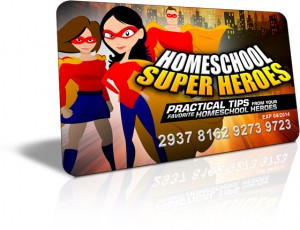 Homeschool Super Heroes from HowToHomeschoolMyChild.com