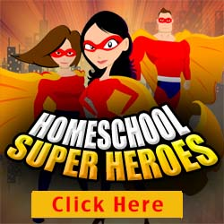 Homeschool Super Heroes - FREE interviews from HowToHomeschoolMyChild.com
