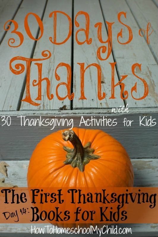 day14 - The First Thanksgiving Books to Read with kids - Thanksgiving Activities for Kids   ~   HowToHomeschoolMyChild.com