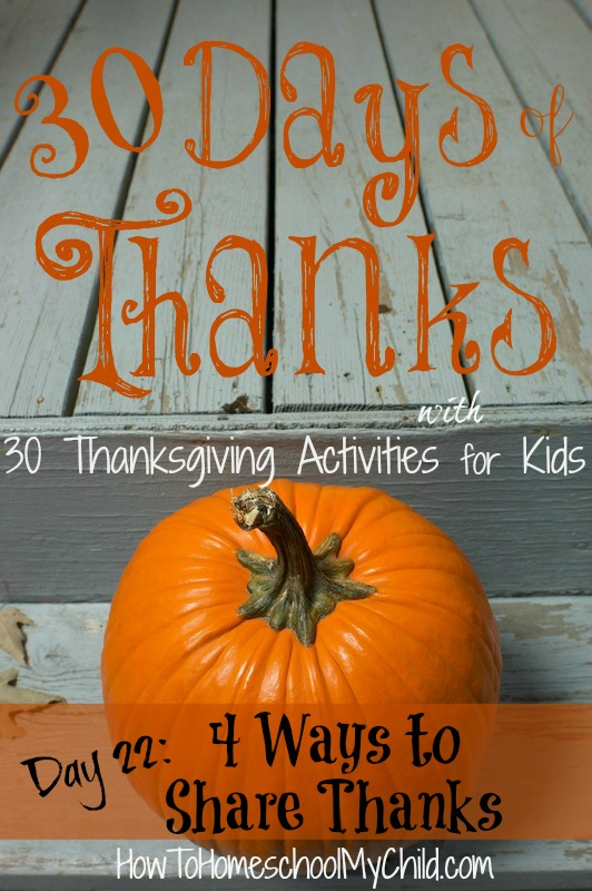 day22 - 4 ways to share thanks at your thanksgiving table {30 Days of Thanksgiving Activities for Kids}   ~   HowToHomeschoolMyChild.com
