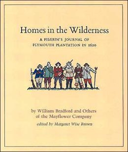 Homes in the Wilderness - A Pilgrim's Journal of Plymouth Plantation in 1620  ~ HowToHomeschoolMyChild.com
