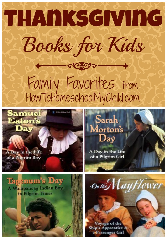 thanksgiving books for kids   ~   HowToHomeschoolMyChild.com