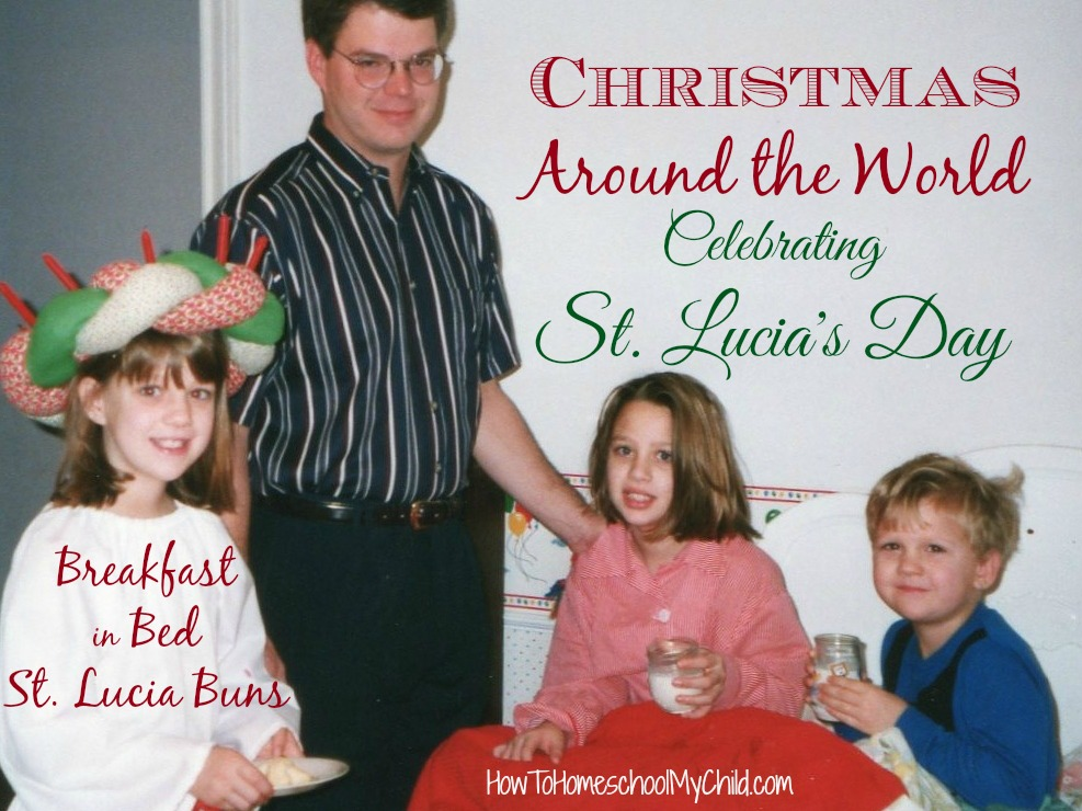 christmas around the world - celebrating st lucia's day  ~  HowToHomeschoolMyChild.com