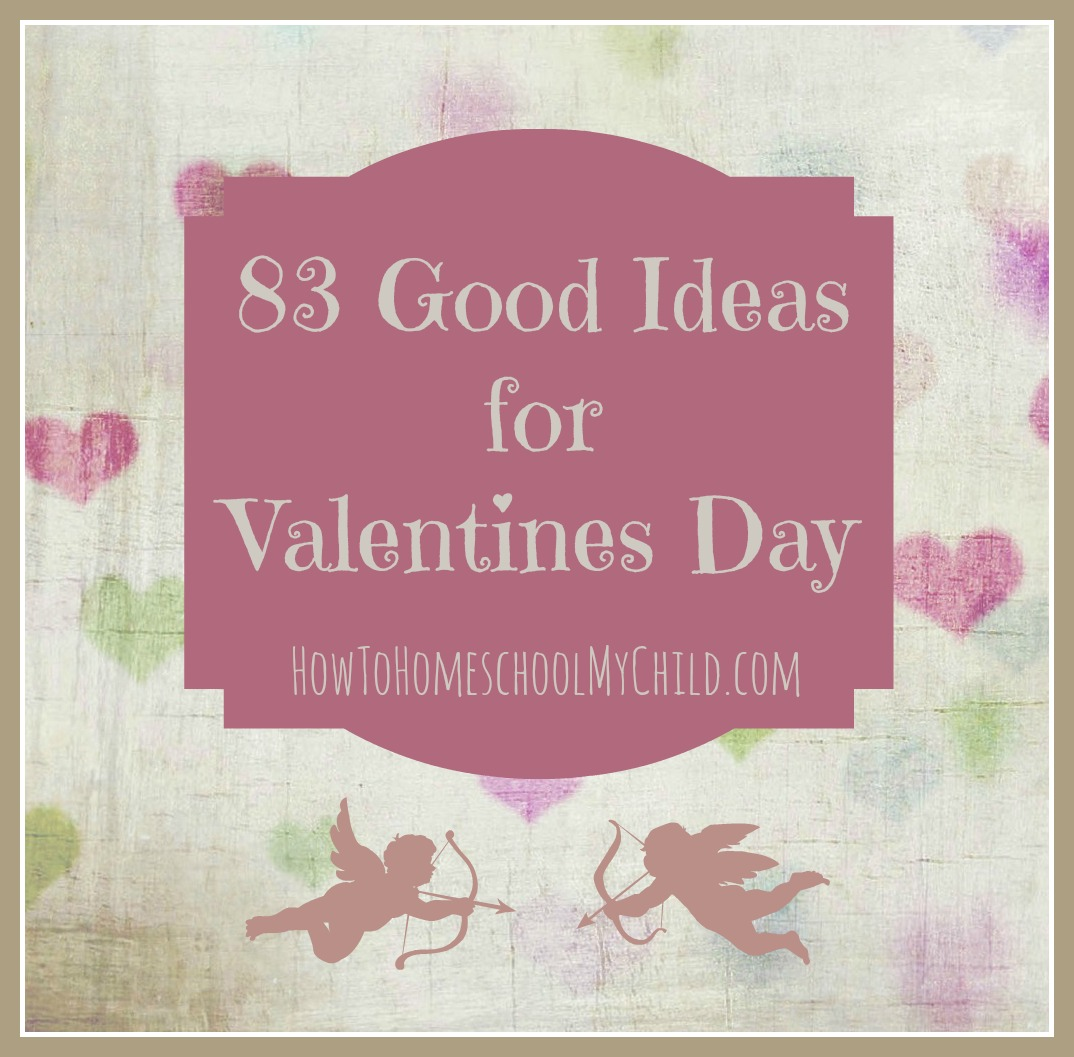 83 good ideas for valentines day - free