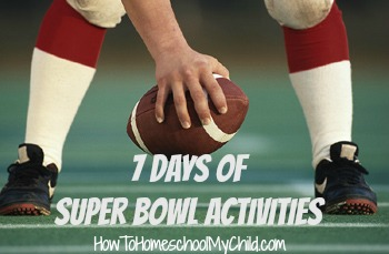 super bowl activities - 7 days of activities