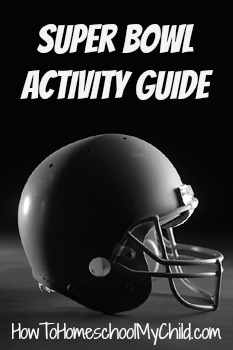 Super Bowl Activity Guide -Free from HowToHomeschoolMyChild.com