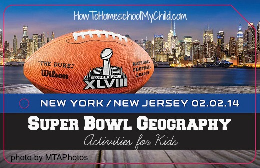 super bowl geography - winter activities for kids ~ from HowToHomeschoolMyChild.com