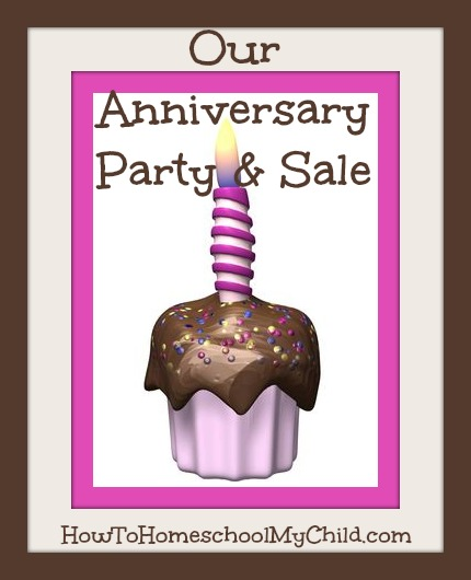 Homeschool Anniversary Sale from HowToHomeschoolMyChild.com