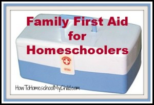 Family First Aid Free Workshop - Save money & time on medical bills from HowToHomeschoolMyChild.com