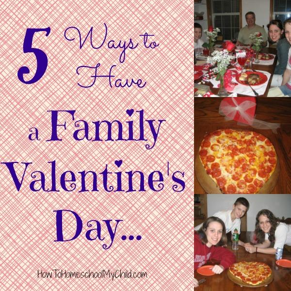 5 family valentines ideas from HowToHomeschoolMyChild.com