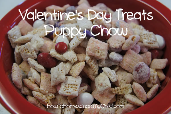 Valentine's Day Treats - Puppy Chow from HowToHomeschoolMyChild.com