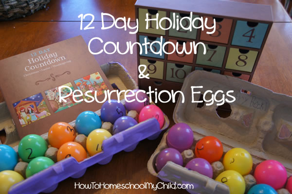 easter countdown & resurrection eggs from HowToHomeschoolMyChild.com