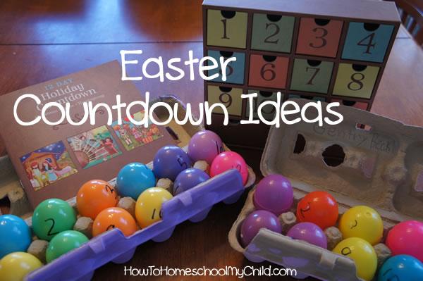 easter countdown ideas & resurrection eggs from HowToHomeschoolMyChild.com