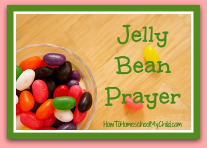 jelly bean prayer from How to Homeschool My Child.com
