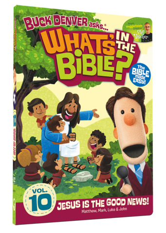 What's in the Bible - Jesus is the Good News Vol. 10