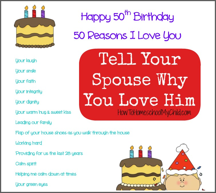 50 reasons you love him from How to Homeschool My Child.com