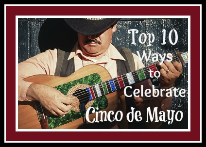 cinco de mayo - top 10 activities from How to Homeschool My Child.com
