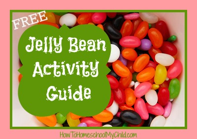 National Jelly Bean Day Free Activity Guide From How To Homeschool My Child
