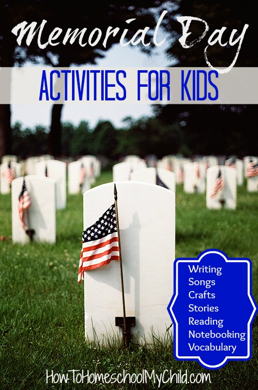 LOTS Memorial Day activities for kids {Weekend Links} from HowToHomeschoolMyChild.com