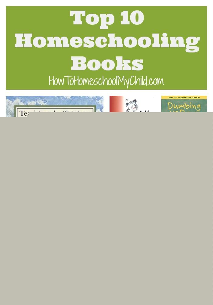 top 10 homeschool books from HowToHomeschoolMyChild.com