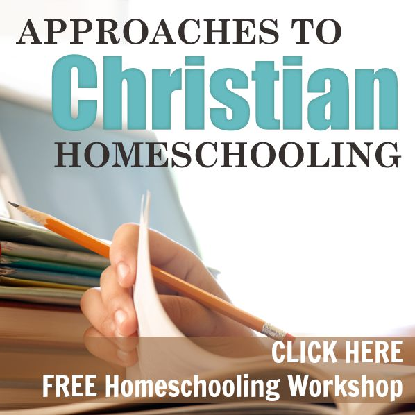 FREE workshop-7 approaches to Christian homeschooling | HowToHomeschoolMyChild.com