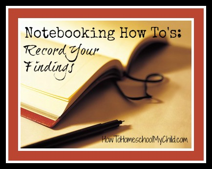 notebooking how to's - HowToHomeschoolMyChild.com