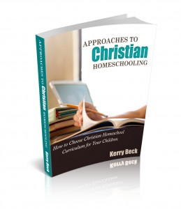 Approaches to Christian Homeschooling paperback will launch on Amazon - July 15, 2015 (watch HowToHomeschoolMyChild.com for details)
