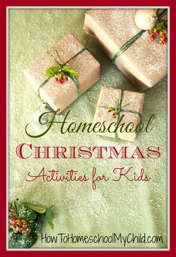 homeschool christmas activities for kids {Weekend Links} from HowToHomeschoolMyChild.com