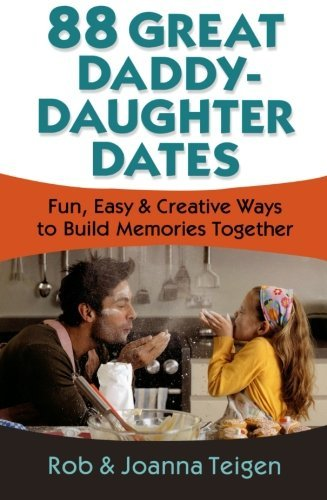 88 great daddy dates - Fun Daddy Daughter Date Ideas from HowToHomeschoolMyChild.com