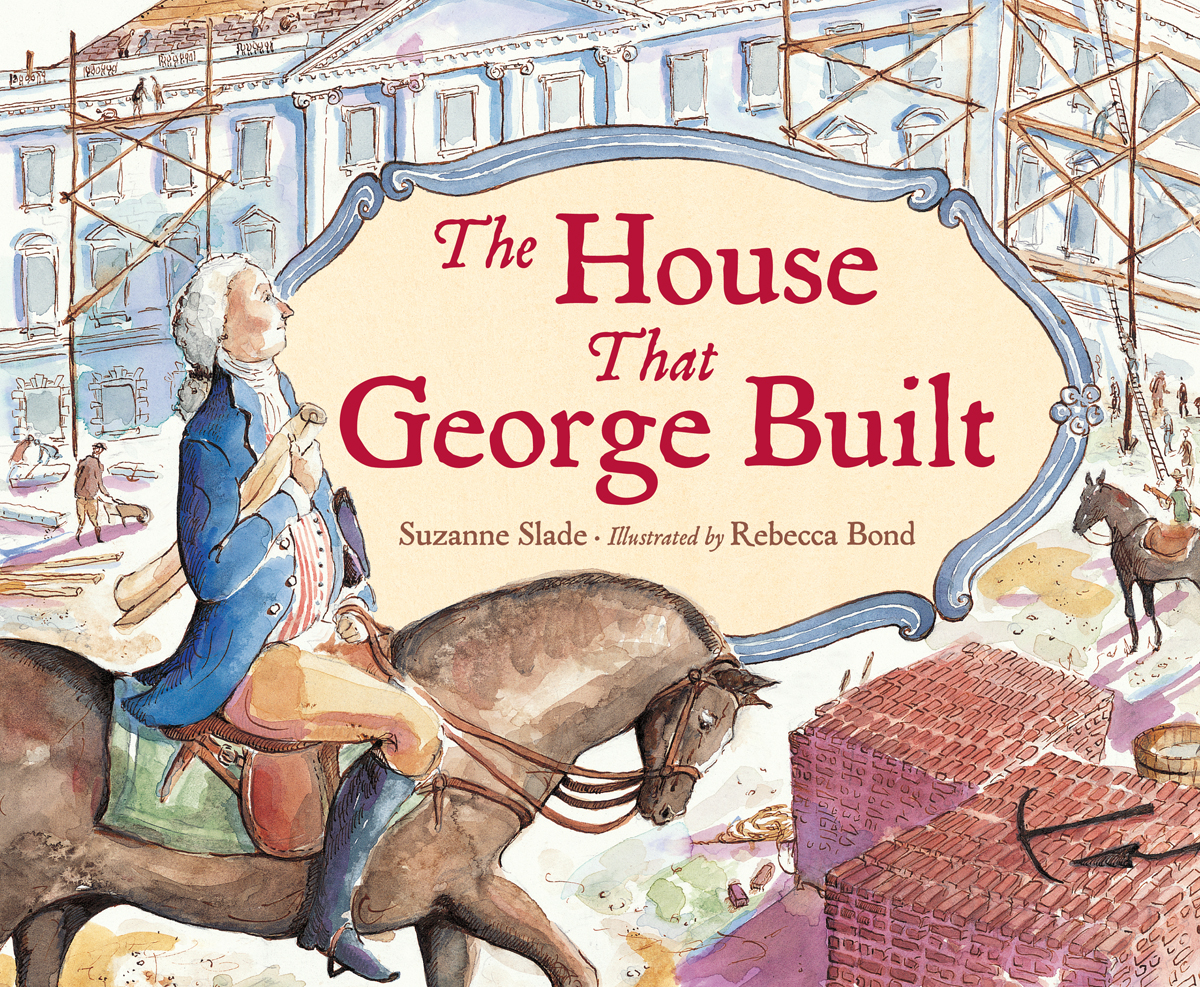 "Read ""The House that George Built"" - Presidents Day Activities for Kids ~ from HowToHomeschoolMyChild.com"