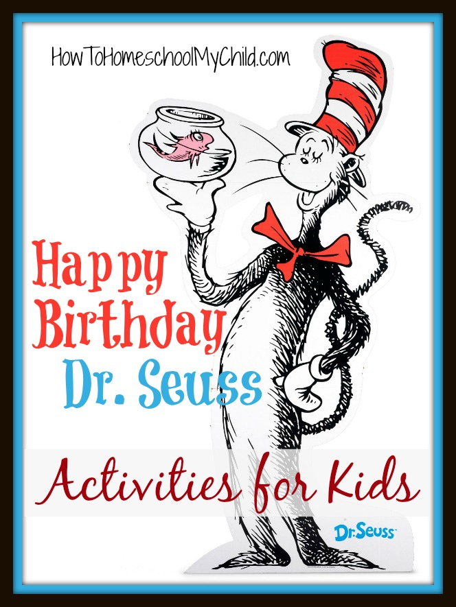 dr seuss activities for kids  from HowToHomeschoolMyChild.com