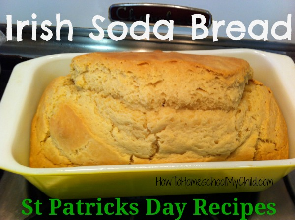 st patricks day recipes - irish soda bread ~ recipe from HowToHomeschoolMyChild.com