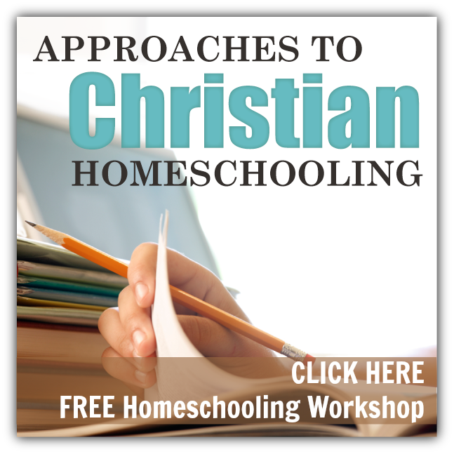 FREE workshop-7 approaches to Christian homeschooling | from HowToHomeschoolMyChild.com