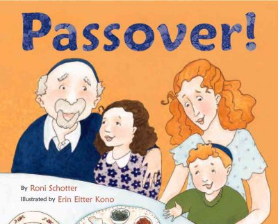 Passover!, by Roni Schotter - great kids book to read the Passover story, review by HowToHomeschoolMyChild.com